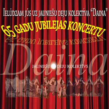 "JDK ""Daina"" 65 gadu jubilejas koncerts"