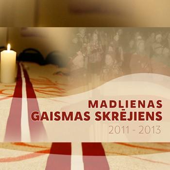 Gaismas skrējiens 2011-2013