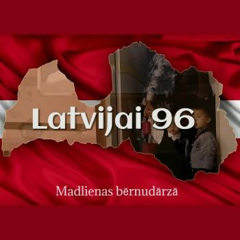 Latvijai 96 – Madlienas bērnudārzā