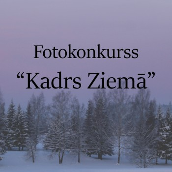 """Fotokonkurss """"KADRS ZIEMĀ""""."""