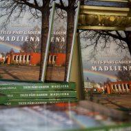 """Grāmatas """"Tilts pāri gadiem – Madliena"""" prezentācijas pasākums"""